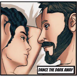 DANCE THE DARK AWAY-4 2